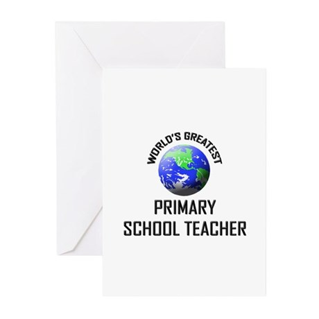 World's Greatest PRIMARY SCHOOL TEACHER Greeting C