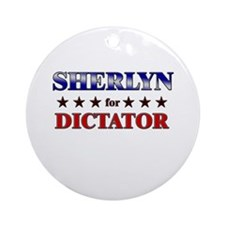 SHERLYN for dictator Ornament (Round)