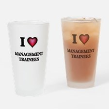 I love Management Trainees Drinking Glass