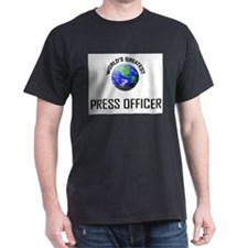 World's Greatest PRESS OFFICER T-Shirt