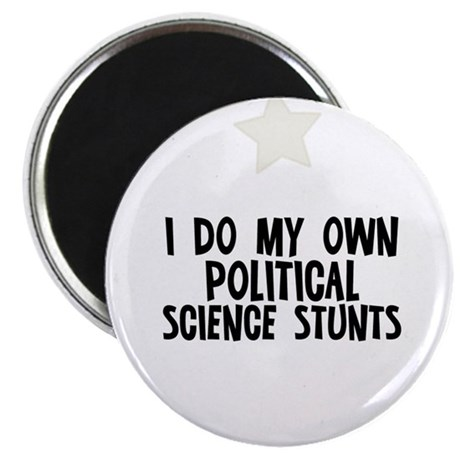 I Do My Own Political Science Magnet