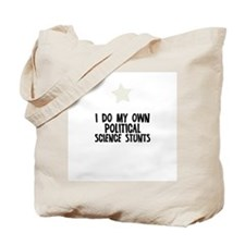 I Do My Own Political Science Tote Bag