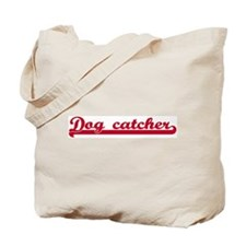 Dog catcher (sporty red) Tote Bag