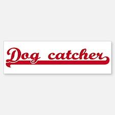 Dog catcher (sporty red) Bumper Bumper Bumper Sticker