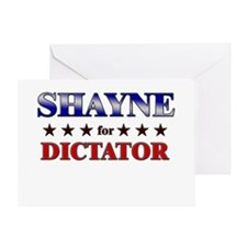 SHAYNE for dictator Greeting Card