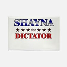 SHAYNA for dictator Rectangle Magnet