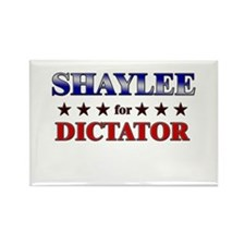 SHAYLEE for dictator Rectangle Magnet