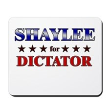 SHAYLEE for dictator Mousepad