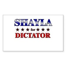 SHAYLA for dictator Rectangle Decal