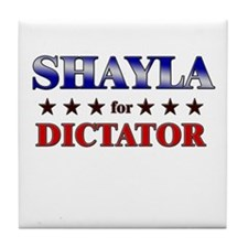SHAYLA for dictator Tile Coaster