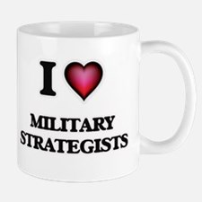 I love Military Strategists Mugs