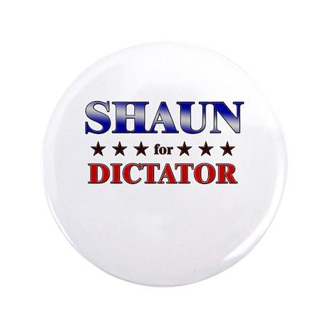 "SHAUN for dictator 3.5"" Button"