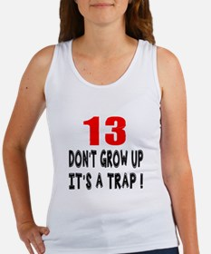 13 Don Not Grow Up It Is A Trap Women's Tank Top