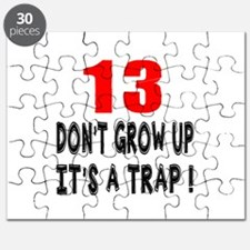 13 Don Not Grow Up It Is A Trap Puzzle