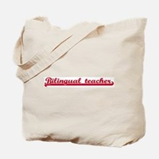 Bilingual teacher (sporty red Tote Bag