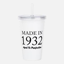 Made In 1932 Acrylic Double-wall Tumbler