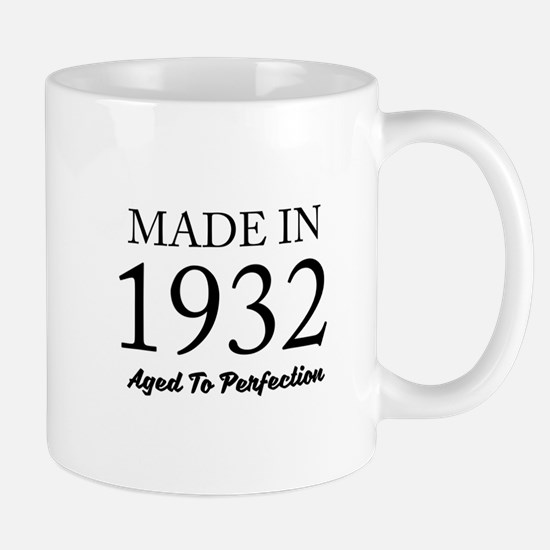Made In 1932 Mugs