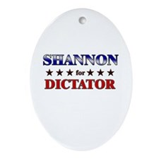 SHANNON for dictator Oval Ornament