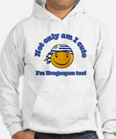 Not only am I cute I'm Uruguayan too Hoodie