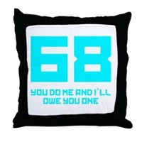Let's 68! Throw Pillow
