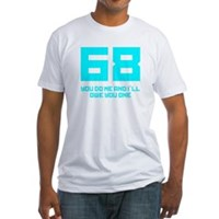 Let's 68! Fitted T-Shirt