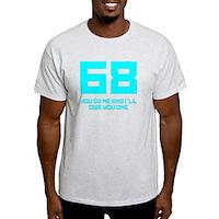Let's 68! Light T-Shirt