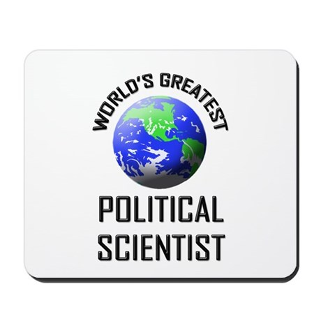 World's Greatest POLITICAL SCIENTIST Mousepad