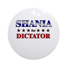 SHANIA for dictator Ornament (Round)