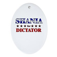 SHANIA for dictator Oval Ornament