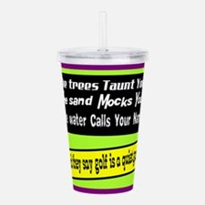 Golf-A Quiet Game Acrylic Double-wall Tumbler