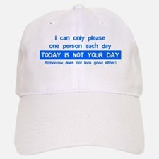 Not Your Day... Baseball Baseball Cap