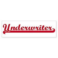 Underwriter (sporty red) Bumper Bumper Sticker