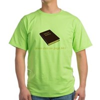 The Ending To The Bible Green T-Shirt