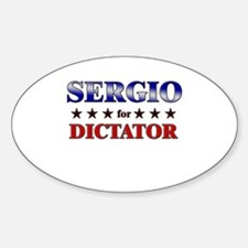 SERGIO for dictator Oval Decal