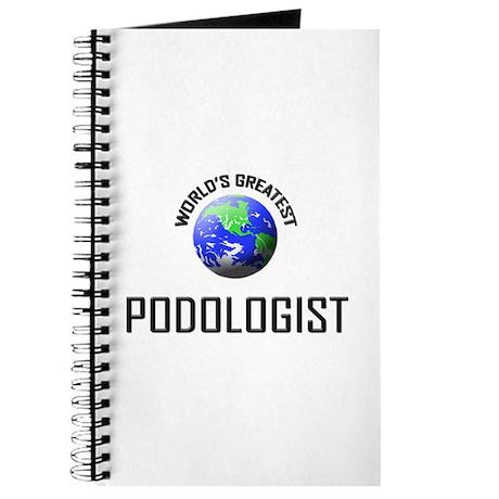 World's Greatest PODOLOGIST Journal