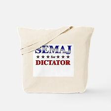 SEMAJ for dictator Tote Bag