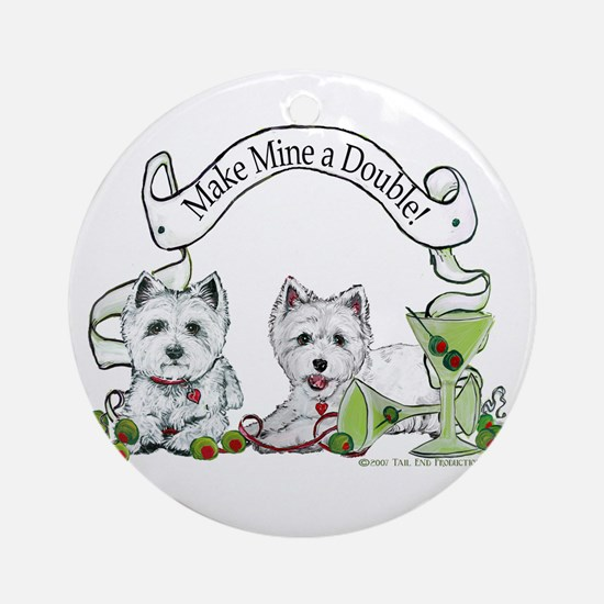 West Highland Happy Hour! Ornament (Round)