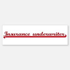Insurance underwriter (sporty Bumper Bumper Bumper Sticker