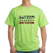 SAVION for dictator T-Shirt