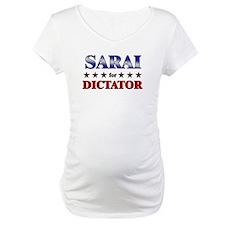 SARAI for dictator Shirt