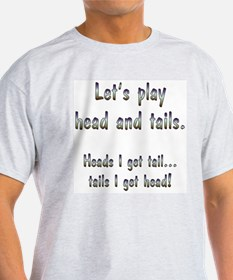 Head and Tails T-Shirt