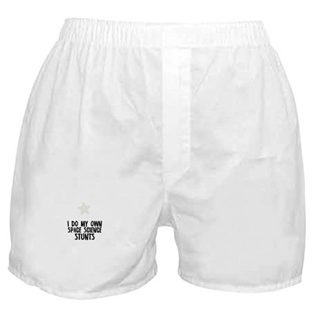I Do My Own Space Science Stu Boxer Shorts