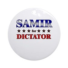 SAMIR for dictator Ornament (Round)