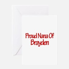 Proud Nana of Brayden Greeting Card