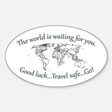 The World Is Waiting Decal