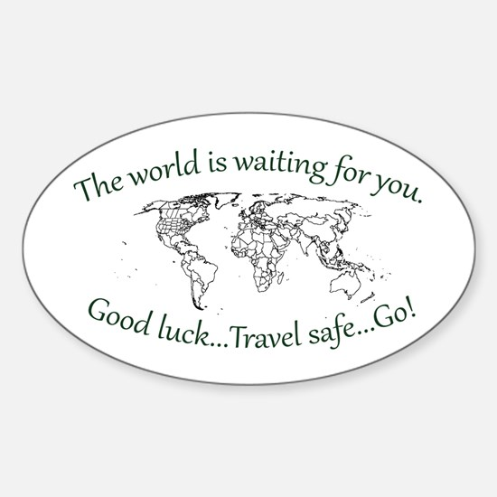 The World Is Waiting Sticker (Oval)