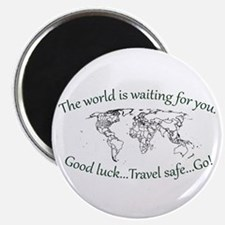 The World Is Waiting Magnet