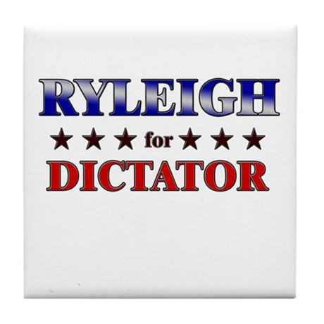RYLEIGH for dictator Tile Coaster