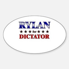 RYLAN for dictator Oval Decal