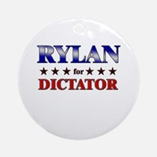 RYLAN for dictator Ornament (Round)